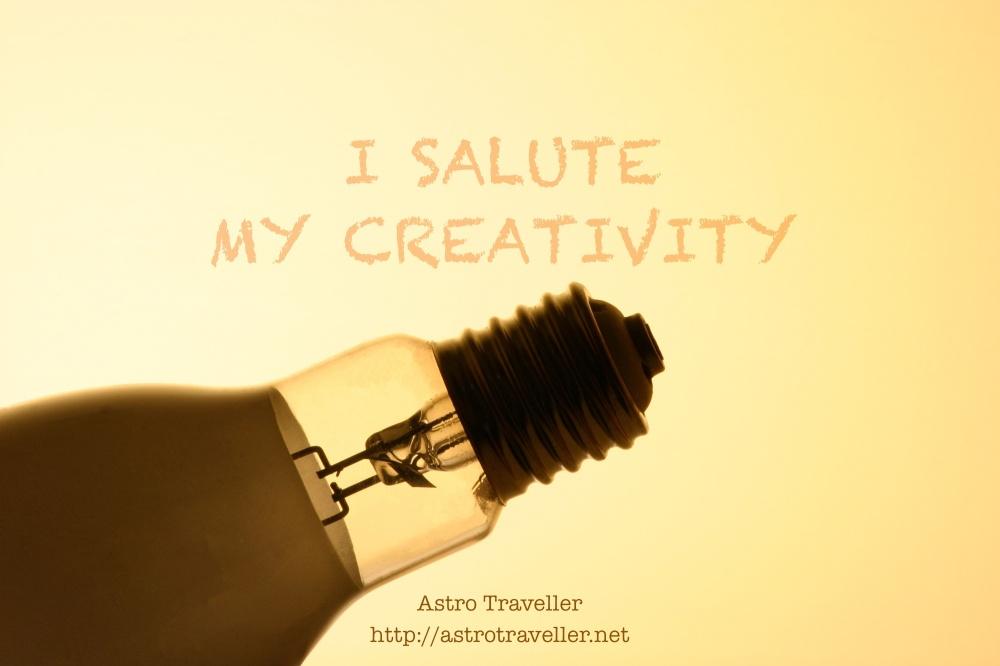 I salute my creativity