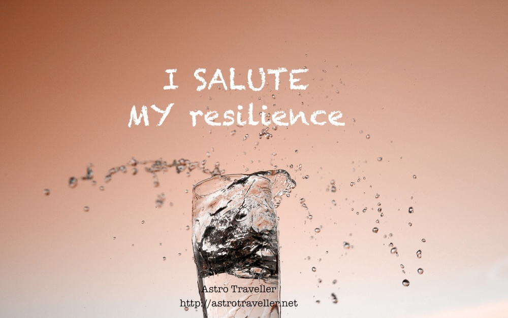 I salute my resilience